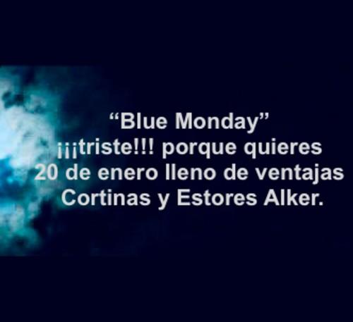Llega el Blue Monday Cortinas y Estores Alker de Toldos Ubeda